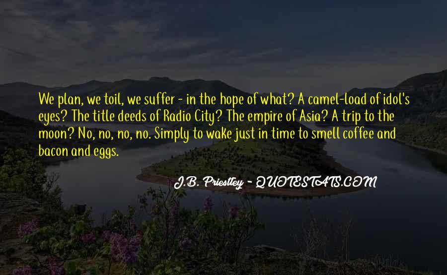 J.B. Priestley Quotes #759443