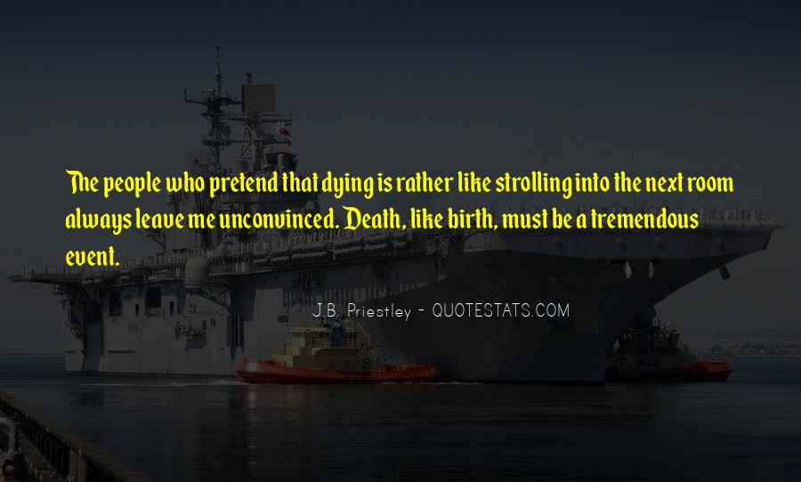 J.B. Priestley Quotes #775051