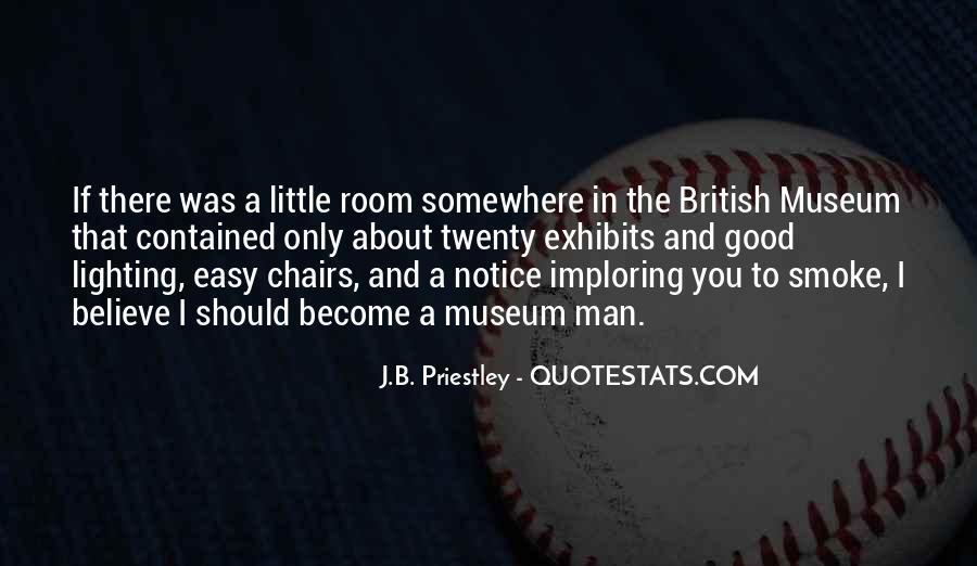 J.B. Priestley Quotes #912428