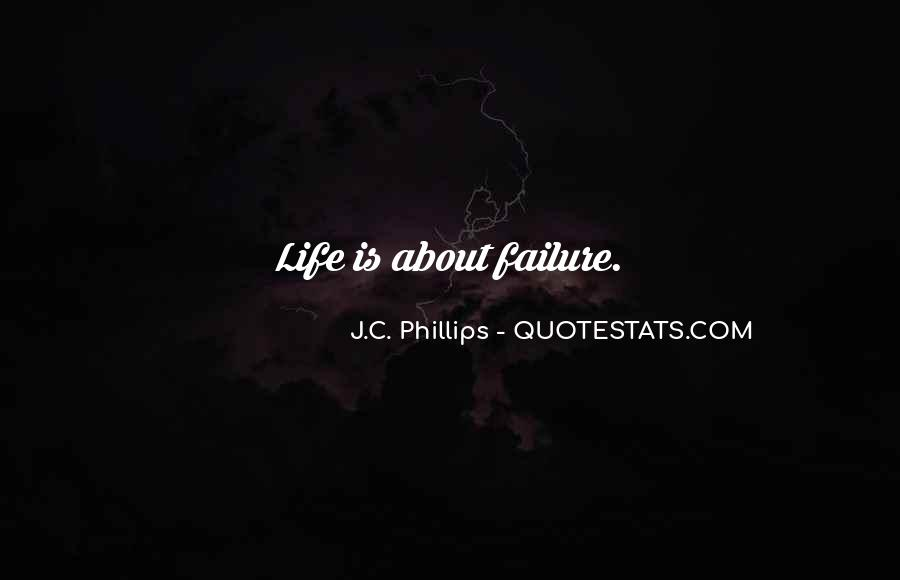 J.C. Phillips Quotes #402179