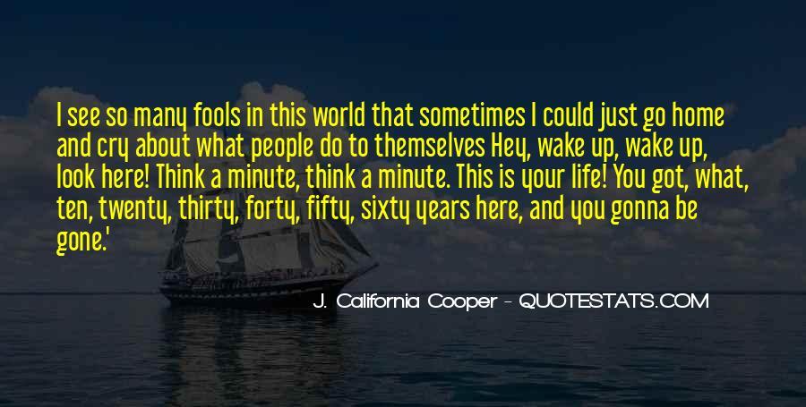 J. California Cooper Quotes #822610