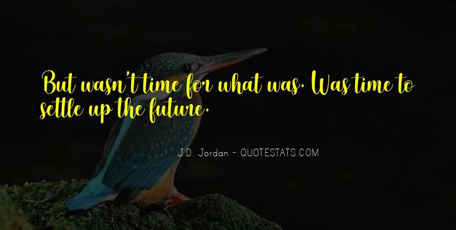 J.D. Jordan Quotes #1047864