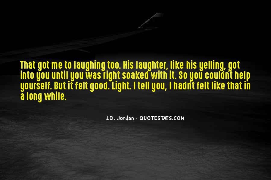 J.D. Jordan Quotes #109638