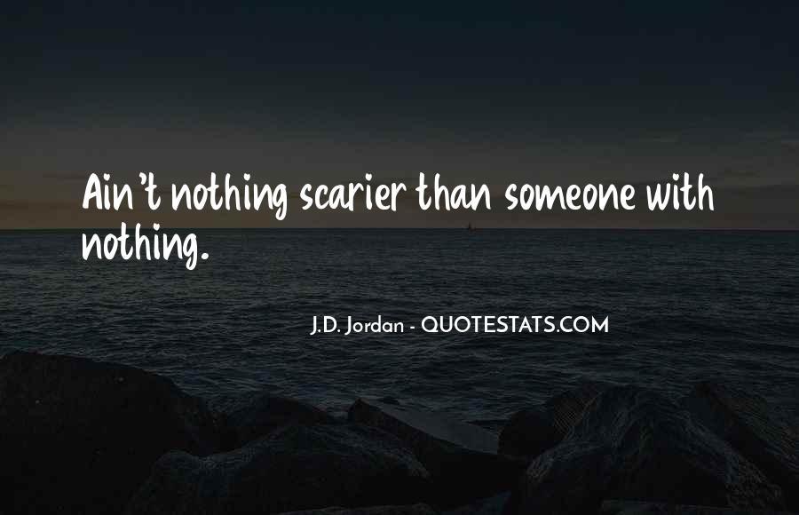 J.D. Jordan Quotes #1237645