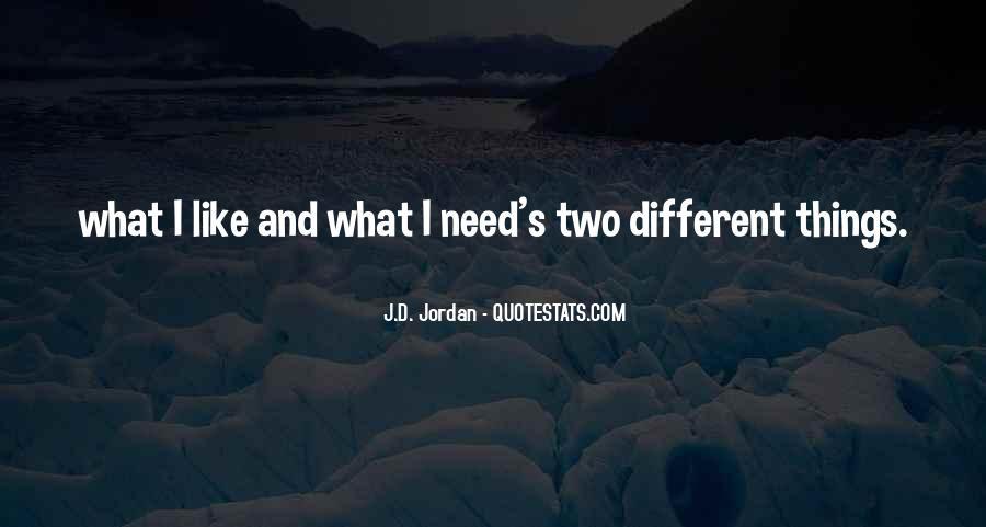J.D. Jordan Quotes #1867999