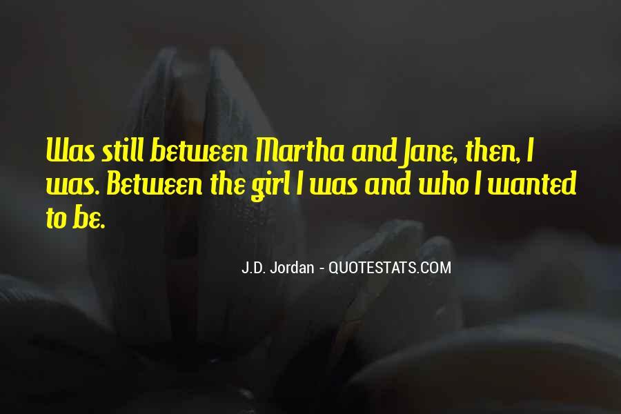 J.D. Jordan Quotes #448702