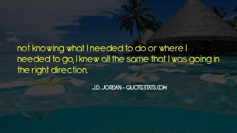 J.D. Jordan Quotes #512510