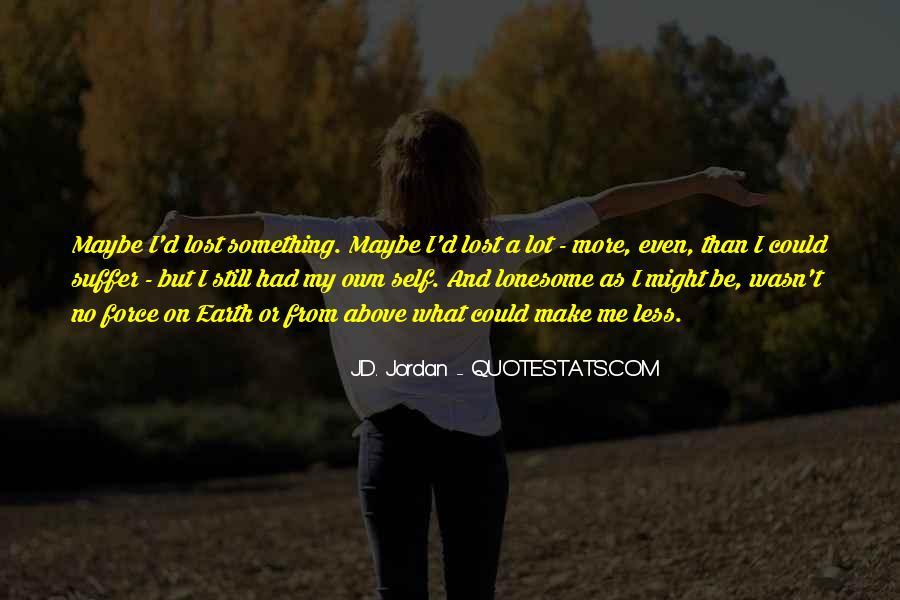 J.D. Jordan Quotes #742628