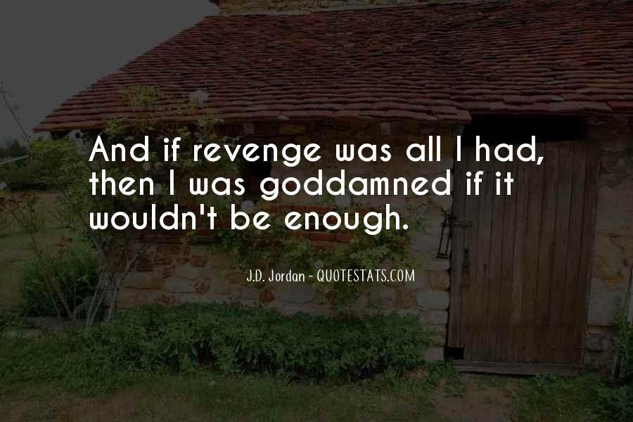 J.D. Jordan Quotes #978537