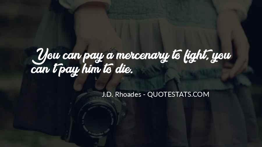J.D. Rhoades Quotes #1162217