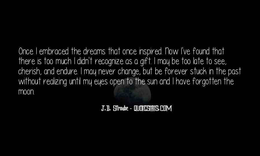 J.D. Stroube Quotes #598767