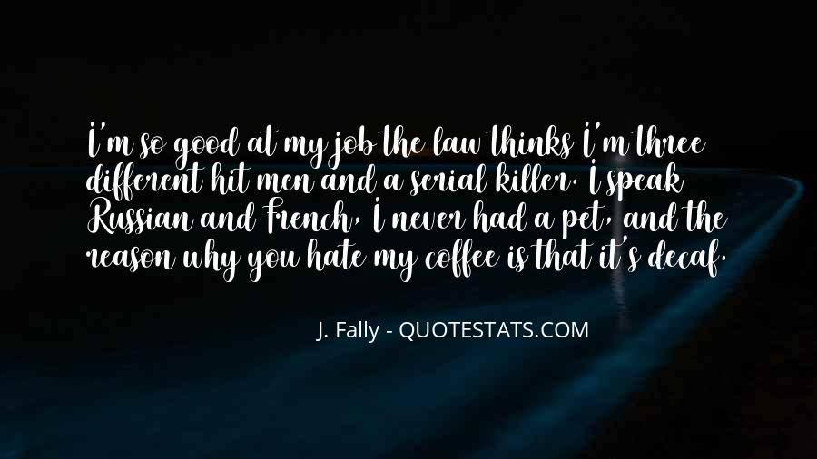 J. Fally Quotes #151605