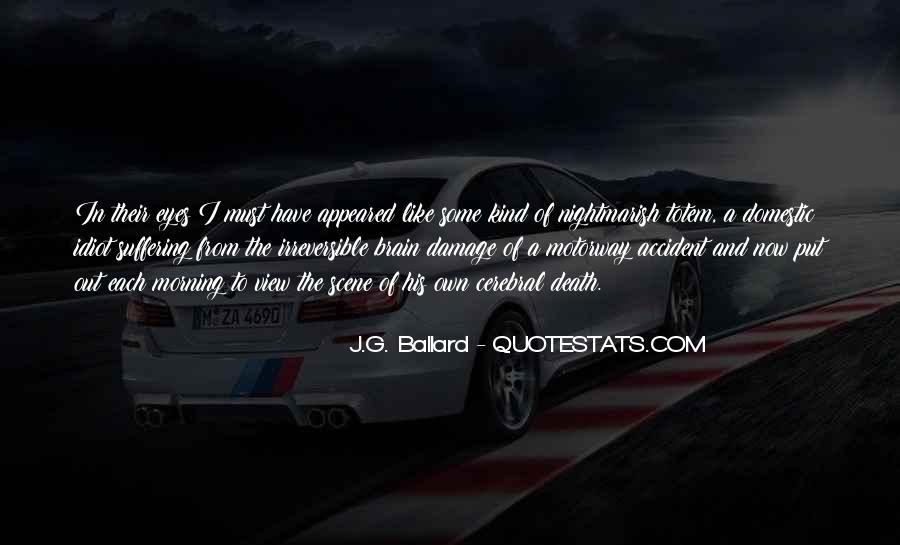 J.G. Ballard Quotes #1225281