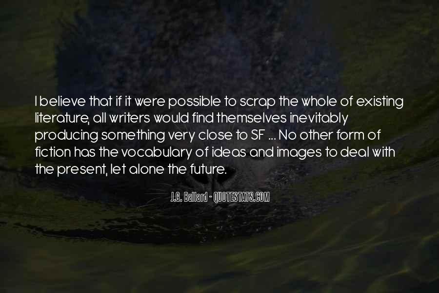 J.G. Ballard Quotes #1393969
