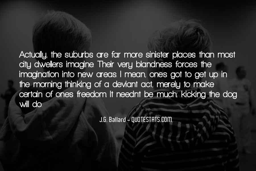 J.G. Ballard Quotes #501779