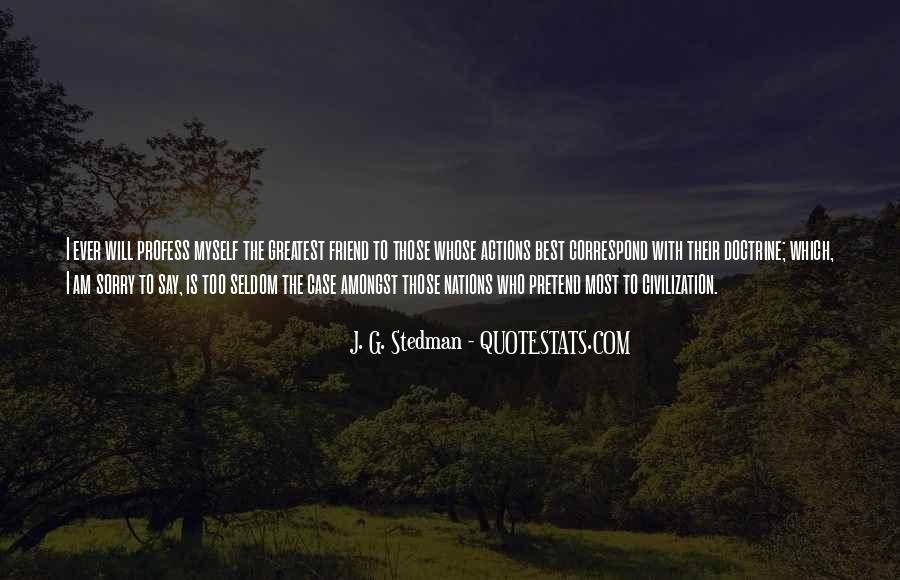 J. G. Stedman Quotes #288686