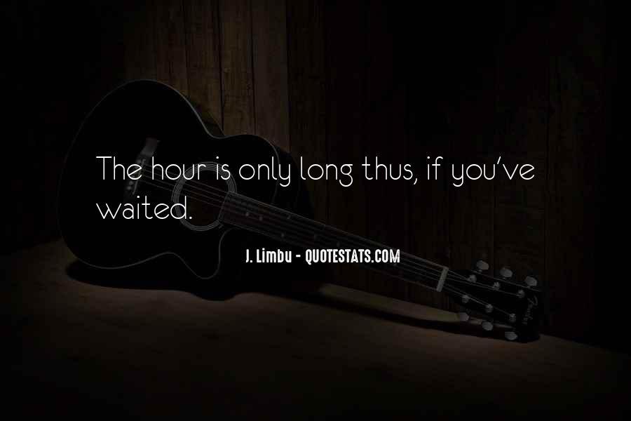 J. Limbu Quotes #1052669
