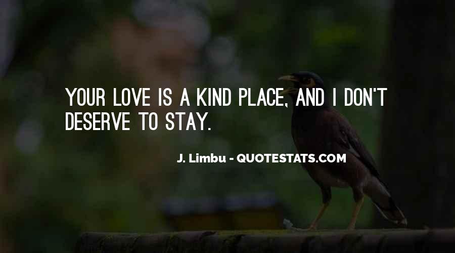 J. Limbu Quotes #174141