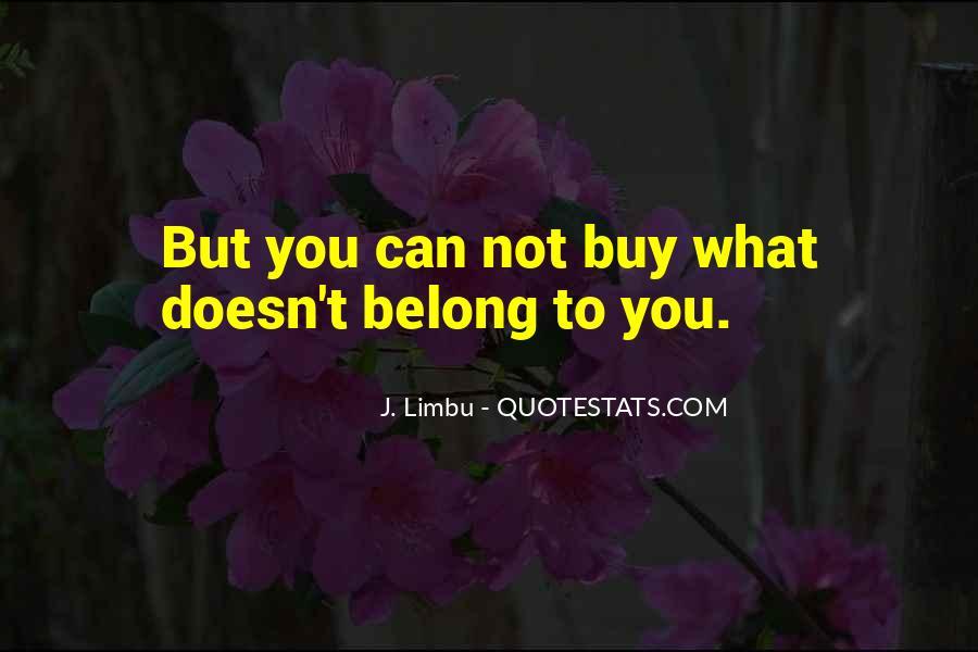 J. Limbu Quotes #716296