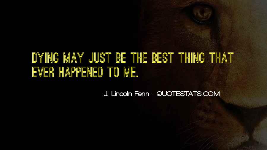 J. Lincoln Fenn Quotes #1074305