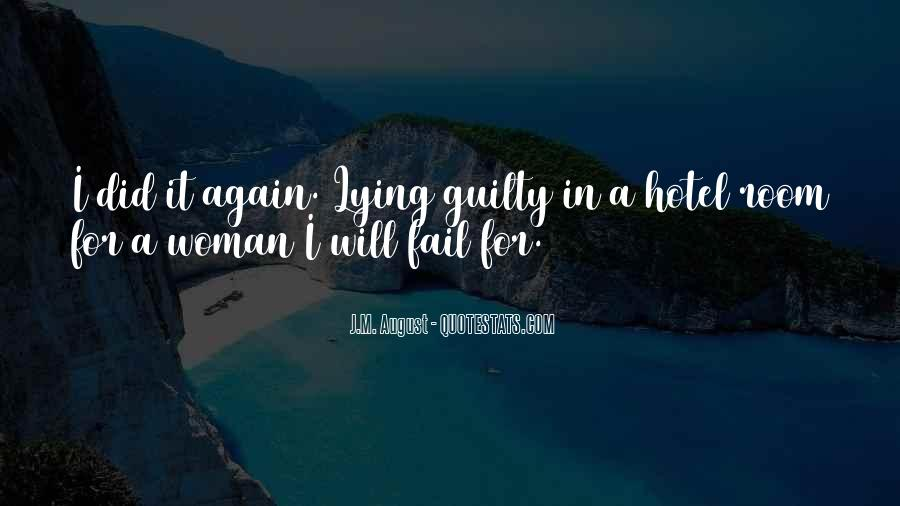 J M  August Quotes & Sayings