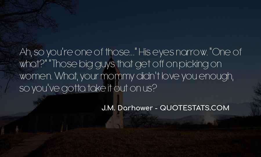 J.M. Darhower Quotes #1073815
