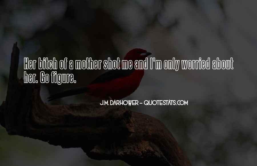 J.M. Darhower Quotes #1167635