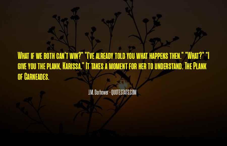J.M. Darhower Quotes #1270072