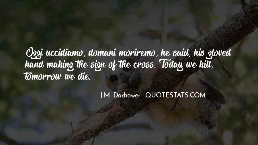 J.M. Darhower Quotes #1499115