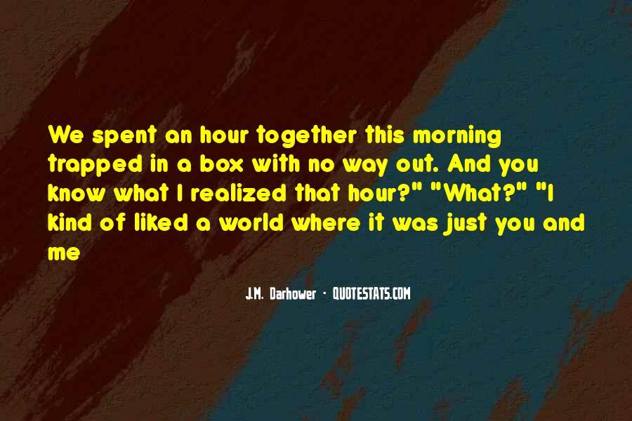 J.M. Darhower Quotes #1624674