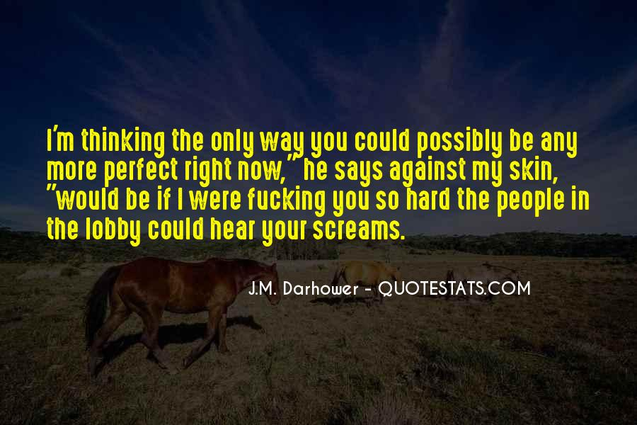 J.M. Darhower Quotes #331532