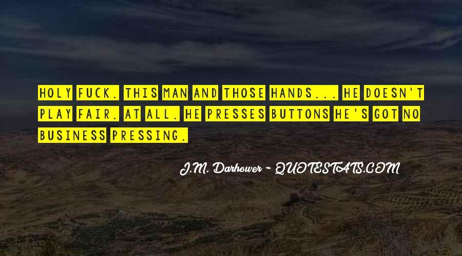 J.M. Darhower Quotes #382254