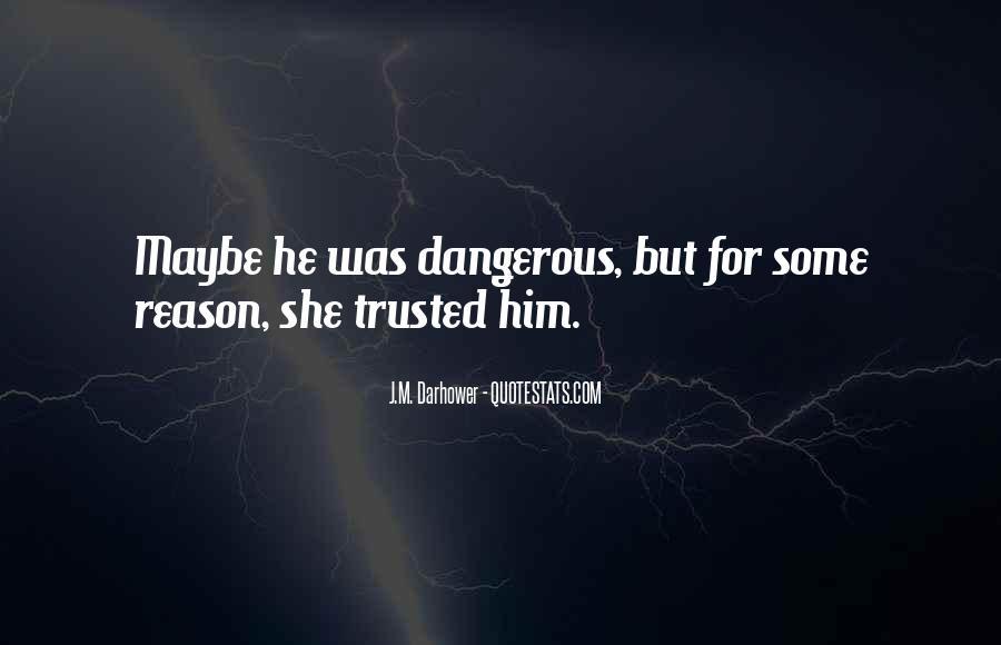 J.M. Darhower Quotes #544095