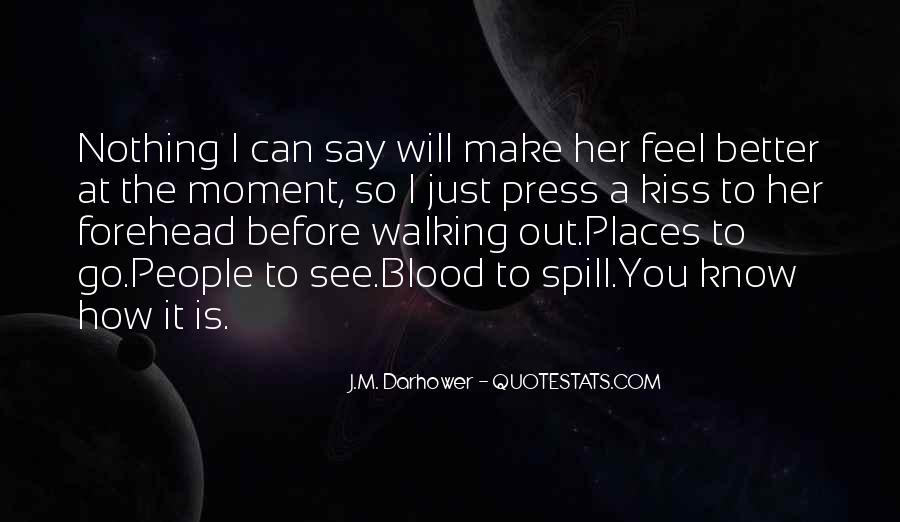 J.M. Darhower Quotes #563441