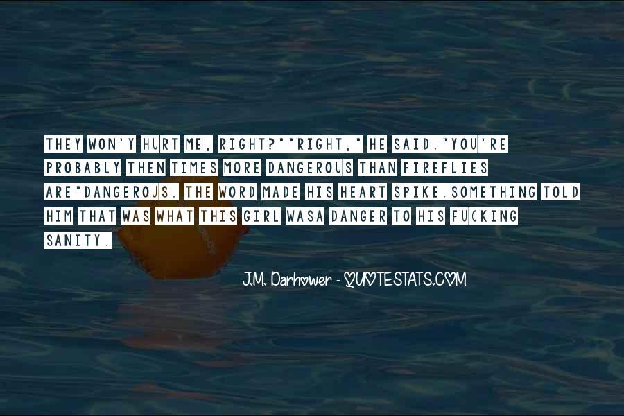 J.M. Darhower Quotes #563911