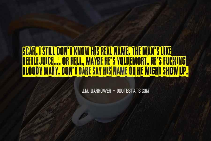 J.M. Darhower Quotes #579828