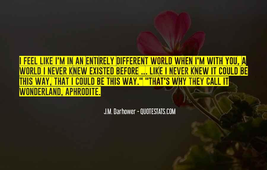 J.M. Darhower Quotes #649872