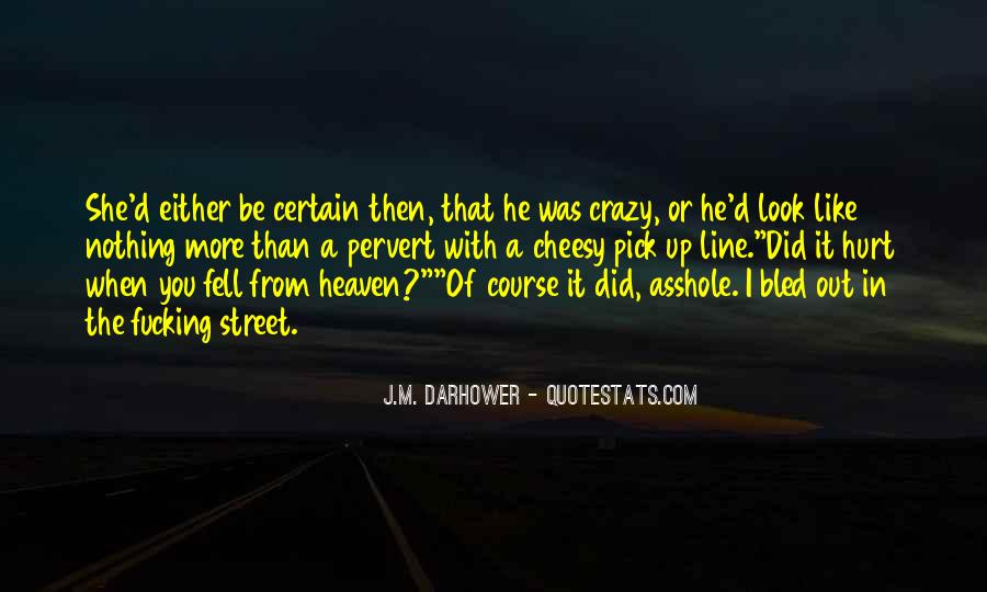 J.M. Darhower Quotes #826652