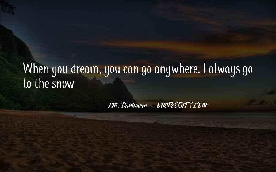 J.M. Darhower Quotes #956229