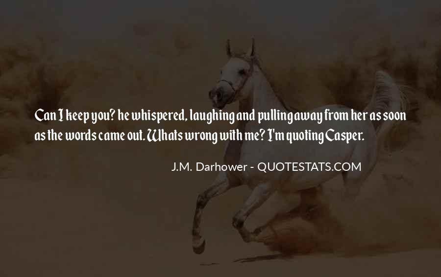 J.M. Darhower Quotes #956555