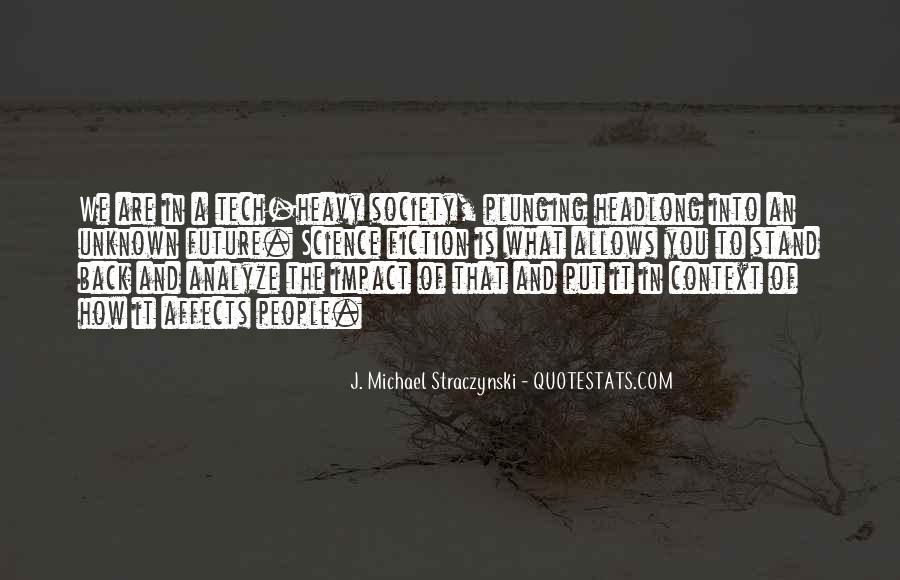 J. Michael Straczynski Quotes #1177159