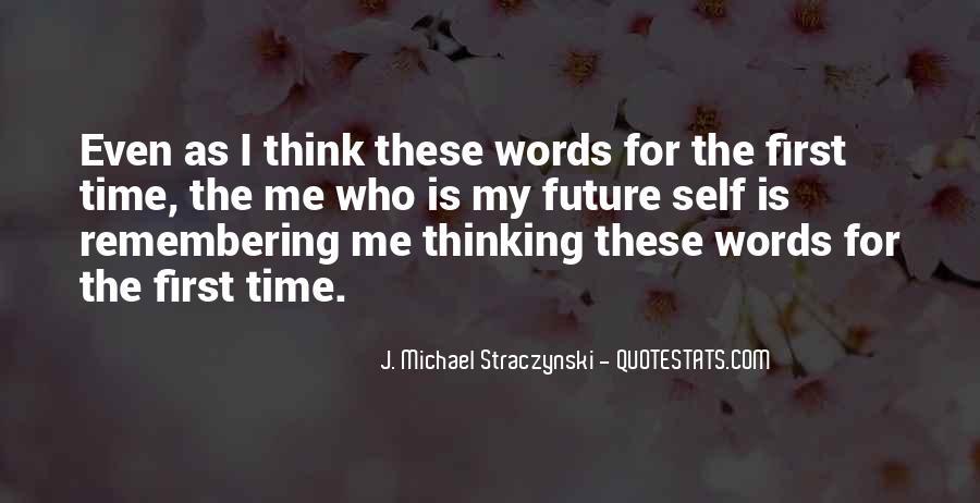 J. Michael Straczynski Quotes #1231823