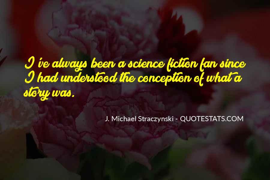 J. Michael Straczynski Quotes #1457336