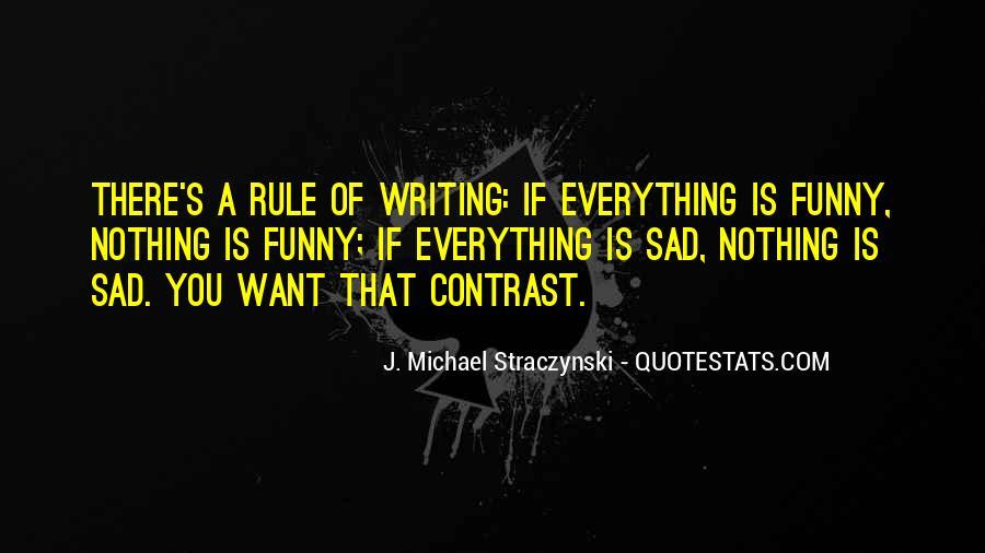 J. Michael Straczynski Quotes #1501122