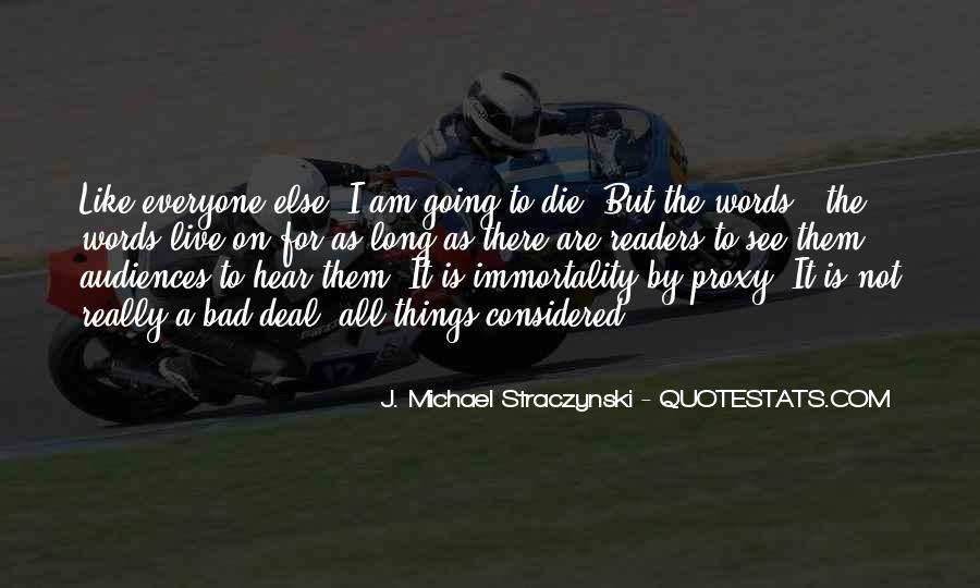 J. Michael Straczynski Quotes #1638071