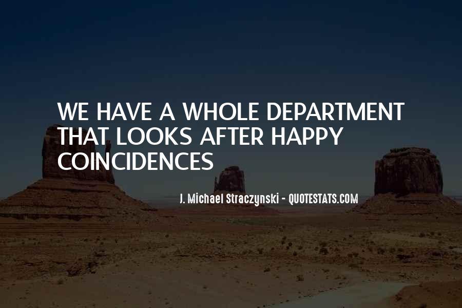 J. Michael Straczynski Quotes #1787545
