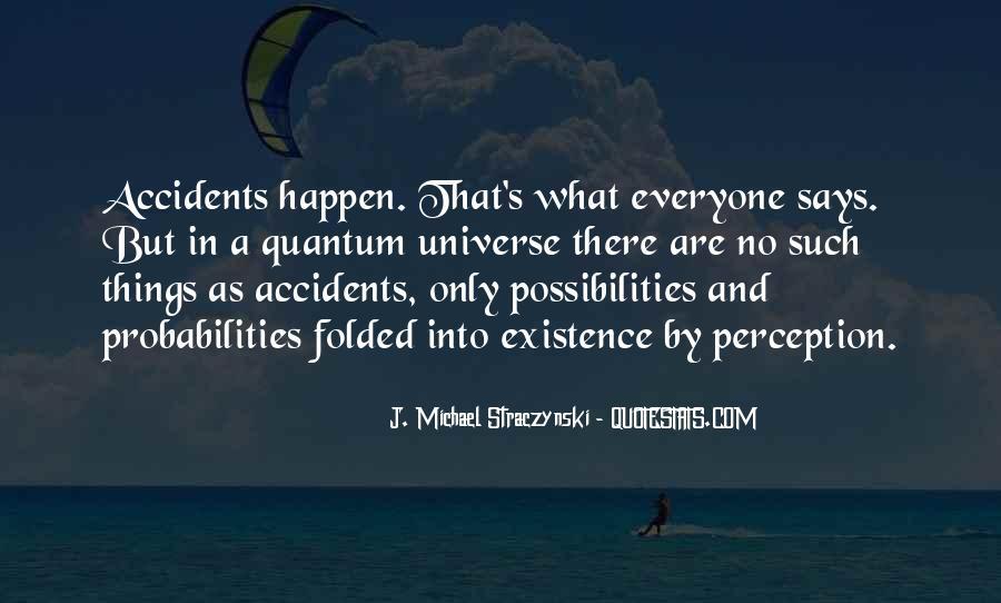 J. Michael Straczynski Quotes #1837101