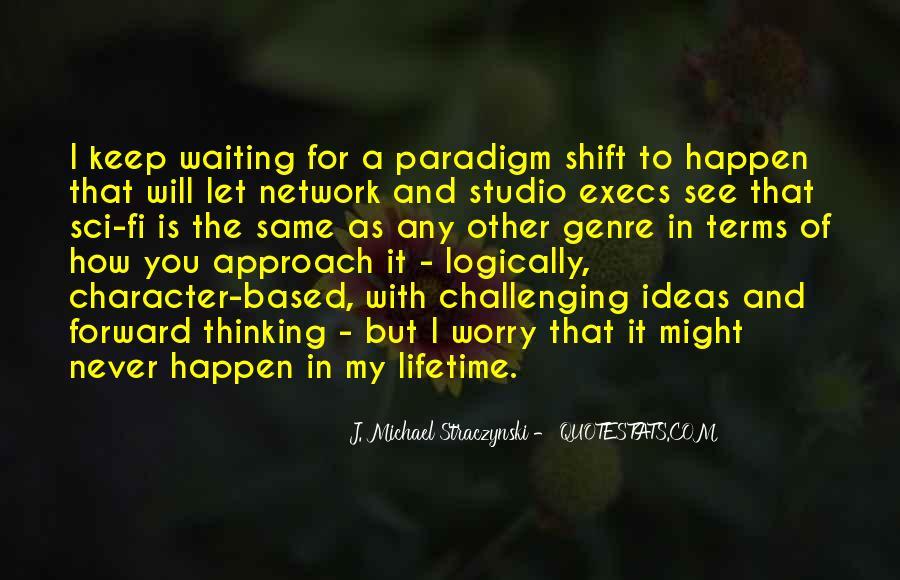 J. Michael Straczynski Quotes #192480