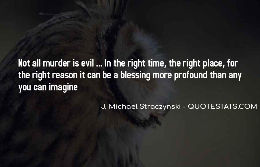 J. Michael Straczynski Quotes #200207