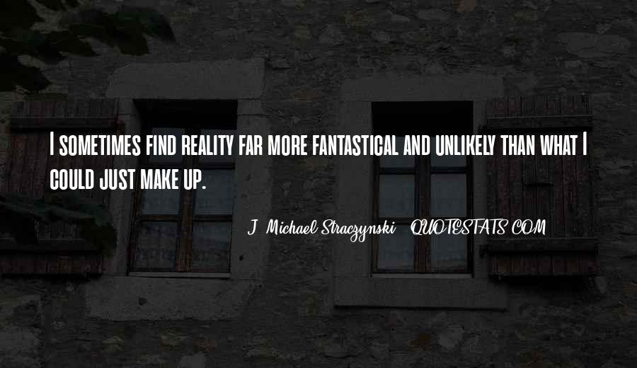 J. Michael Straczynski Quotes #214941